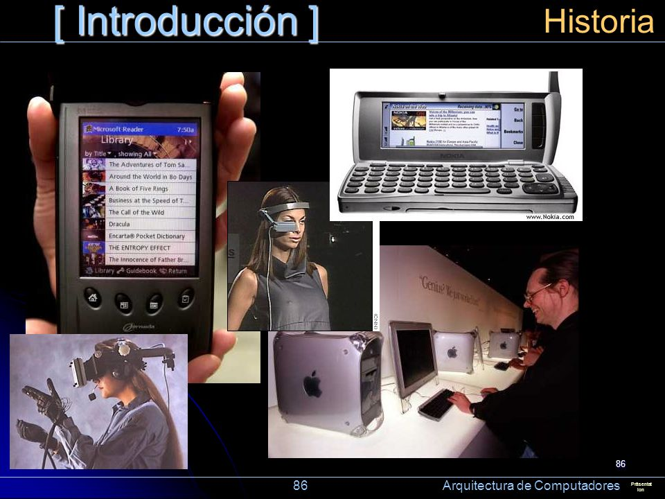 [ Introducción ] Historia. 86 Arquitectura de Computadores.